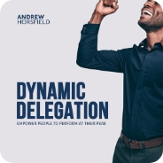 Andrew Horsfield - Dynamic delegation